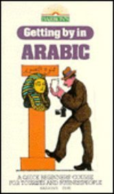 9780812027204: Getting By in Arabic (Getting By Series)