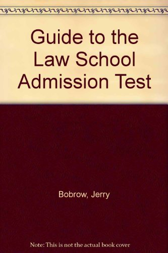 Barron's How to Prepare for the LSAT, Law School Admission Test: Bobrow, Jerry