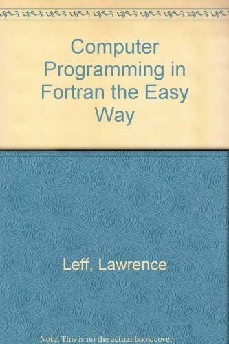 9780812028003: Computer Programming in Fortran the Easy Way (Barron's Easy Way)