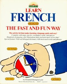 9780812028522: Learn French the Fast and Fun Way/With Pull-Out Bilingual Dictionary (Learn the fast & fun way) (English and French Edition)