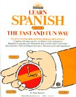 9780812028539: Learn Spanish the Fast and Fun Way (Learn the fast & fun way)