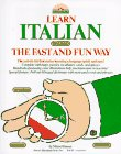 9780812028546: Learn Italian the Fast and Fun Way/With Pull-Out Bilingual Dictionary