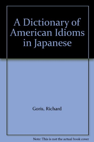 9780812028676: A Dictionary of American Idioms in Japanese