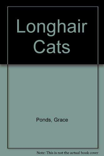 Longhair Cats (0812029232) by Grace Ponds; Matthew M. Vriends