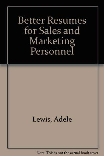 9780812029819: Better Resumes for Sales and Marketing Personnel