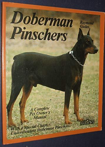 9780812029994: Dobermann Pinschers (Complete Pet Owner's Manual)