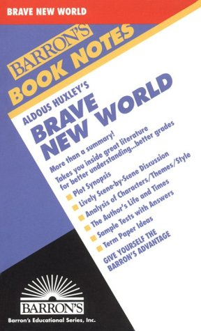 Aldous Huxley's Brave New World (Barron's Book: Aldous Huxley, Anthony