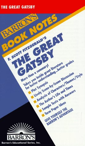 F. Scott Fitzgerald's the Great Gatsby (Barron's: F. Scott Fitzgerald,