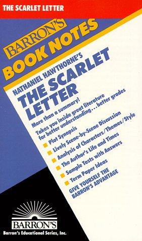 Nathaniel Hawthorne's the Scarlet Letter (Barron's Book Notes) - Hawthorne, Nathaniel; Sheldon, Sara