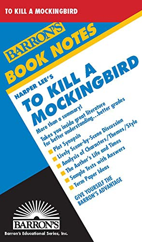 9780812034462: To Kill A Mockingbird (Barron's Book Notes)