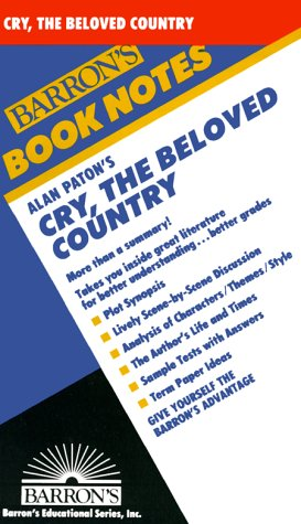 9780812035070: Alan Paton's Cry, the Beloved Country (Barron's Book Notes)