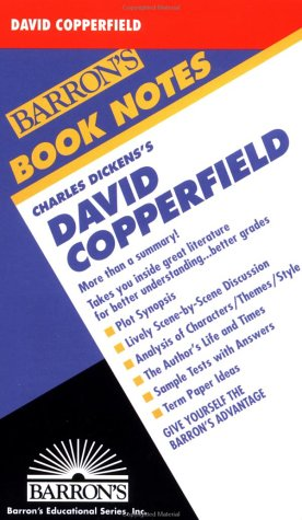 David Copperfield (Barron's Book Notes): Charles Dickens