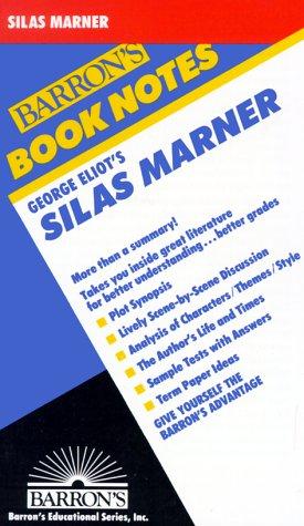 Silas Marner (Barron's Book Notes): George Eliot