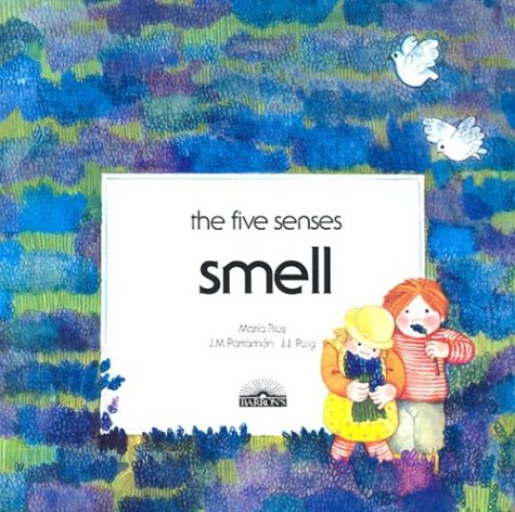 9780812035650: Smell (The Five Senses)