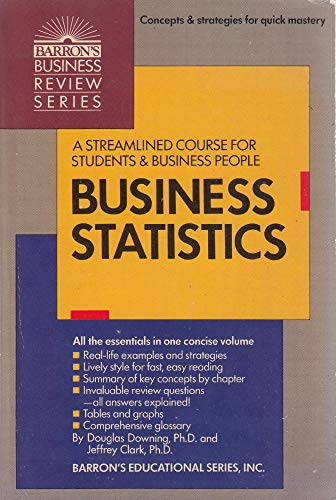 9780812035766: Business Statistics (Barron's Business Review Series)