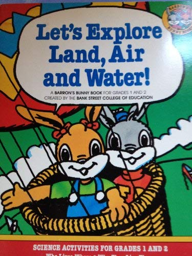 9780812036244: Let's Explore Land, Air, Water (Bunny Books)