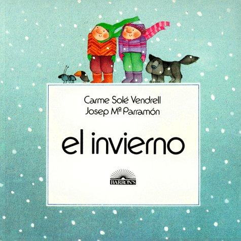 El Invierno (Winter) (Spanish Edition): Sole Vendrell, Carme, Maparramon, Josep, Vendrell, Carme ...