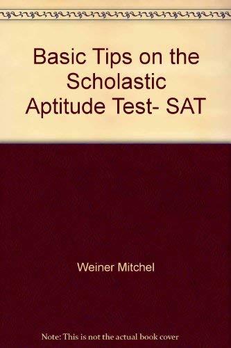 Basic tips on the scholastic aptitude test, SAT (0812037138) by Samuel C Brownstein