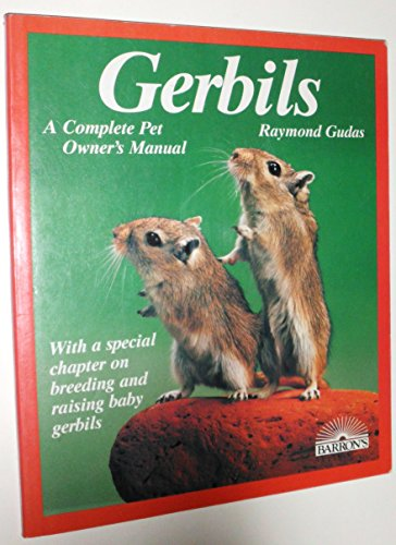 9780812037258: Gerbils: Everything About Purchase, Care, Nutrition, Diseases, Breeding, and Behavior/a Complete Pet Owner's Manual (Barron's Pet Care Series)