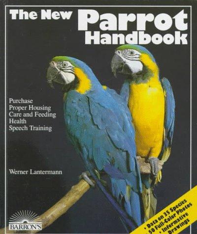 9780812037296: New Parrot Handbook, The (Barron's Pet Handbooks)