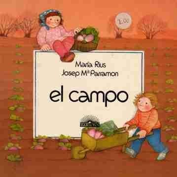 El Campo (Discover) (Spanish Edition) (0812037502) by Maria Rius; Josep Ma Parramon