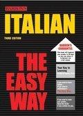 9780812038309: Italian the Easy Way (Easy Way Series)