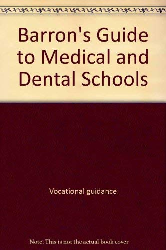 Barron's guide to medical & dental schools: Wischnitzer, Saul