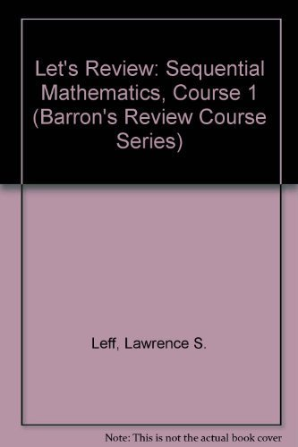 9780812038439: Let's Review: Sequential Mathematics, Course 1 (Barron's Review Course Series)