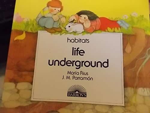 9780812038620: Life Underground (Habitats) (English and Spanish Edition)