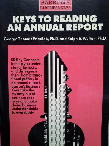 9780812039306: Keys to Reading an Annual Report (Barron's business keys)