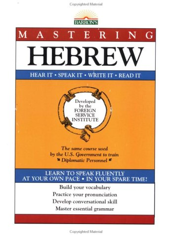 9780812039900: Mastering Hebrew (Foreign Service Institute Language Series)