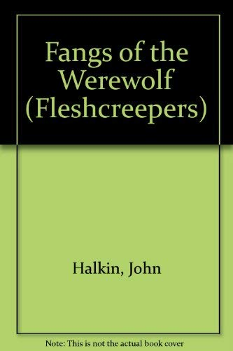 9780812040715: Fangs of the Werewolf (Fleshcreepers)