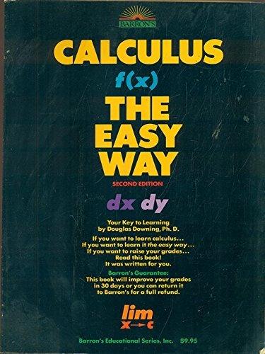 9780812040784: Calculus the Easy Way (Calculus the Easy Way, 2nd ed)
