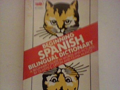9780812042740: Beginning Spanish Bilingual Dictionary: A Beginner's Guide in Words and Pictures (Bilingual Dictionaries)