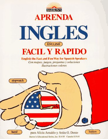 9780812043648: Aprenda Ingles Facil Y Rapido (Learn English the Fast and Fun Way for Spanish Readers)