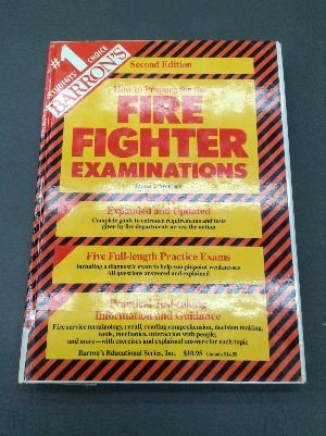 9780812043723: Barron's how to prepare for fire fighter examinations (Barron's How to Prepare for the Firefighters Exam)