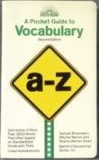 A Pocket Guide to Vocabulary (Barron's Educational Series) (0812043820) by Samuel C. Brownstein; Mitchel Weiner; Sharon Weiner Green; Sharon Green