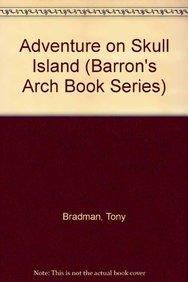 9780812044218: Adventure on Skull Island (BARRON'S ARCH BOOK SERIES)