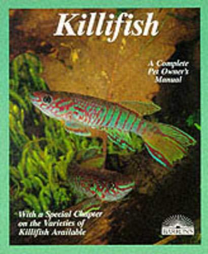 Killifish: A Complete Pet Owner's Manual: Hellner, Steffen