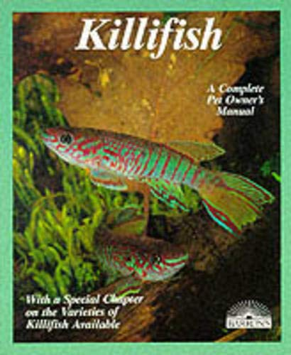 Killifish: A Complete Pet Owner's Manual: Steffen Hellner