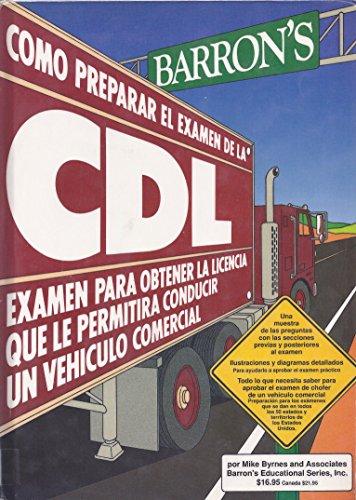9780812045284: C Omo Preparar El Examen De La Cdl: Examen Para Conducir Veh Iculos Comerciales