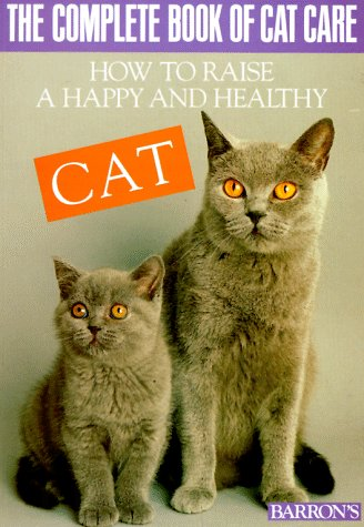 9780812046137: The Complete Book of Cat Care (Pet series: training)