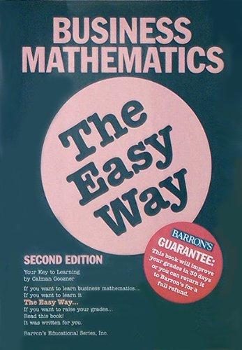9780812046274: Business Mathematics the Easy Way (Barron's Easy Way)