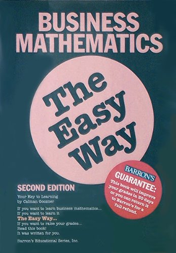 Business Mathematics the Easy Way (Barron's Easy Way) by