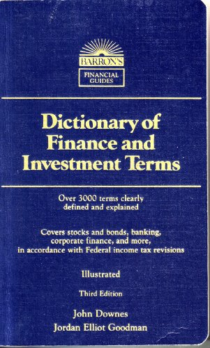 9780812046311: Dictionary of Finance and Investment Terms (Barron's Financial Guides)