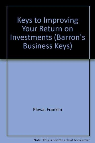 9780812046410: Keys to Improving Your Return on Investments