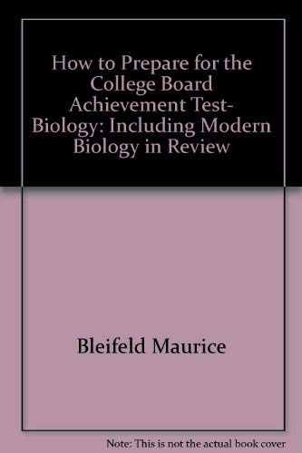 How to prepare for the College Board achievement test, biology: Including modern biology in review:...