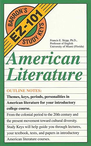 American Literature (EZ-101 Study Keys) (0812046943) by Francis E. Skipp