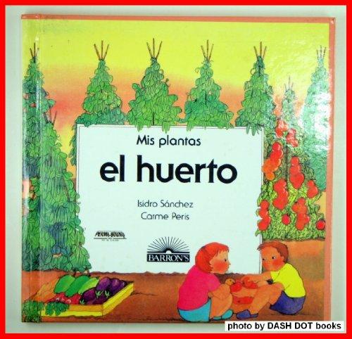 9780812047165: El huerto (mis plantas)