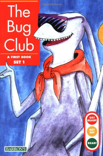 9780812047301: The Bug Club (Get Ready, Get Set, Read! first book set 1)